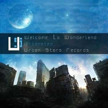 Urbanstep - Welcome to Wonderland (2013)