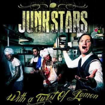 Junkstars - With A Twist Of Lemon (2012)