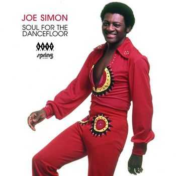 Joe Simon - Soul For The Dancefloor (2013)