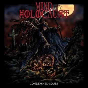 Mind Holocaust - Condemned Souls (2012)