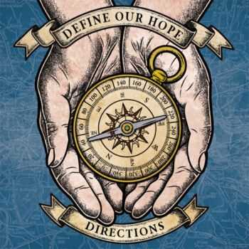 Define Our Hope - Directions  (2012)