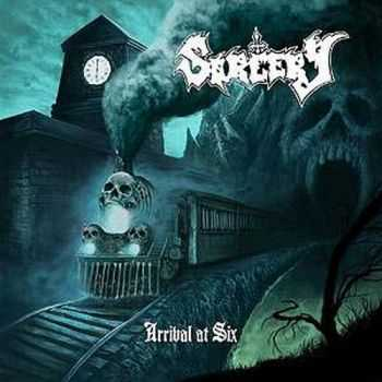 Sorcery - Arrival At Six (2013)
