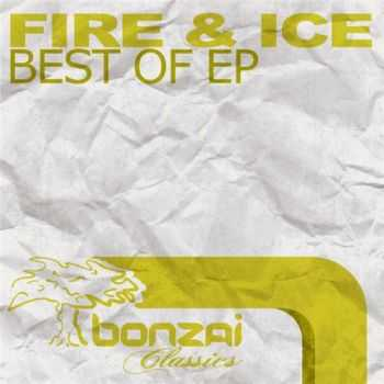 Fire & Ice - Best Of EP (2010)