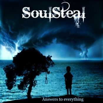 SoulSteal - Answers To Everything (2012)