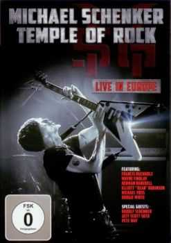 Michael Schenker -  Temple Of Rock Live in Europe (2012)