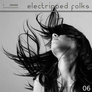 Electripped Folks 06 (2012)
