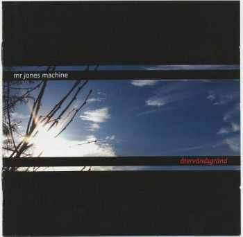 Mr. Jones Machine - Atervaendsgraend (2CD) (2007)