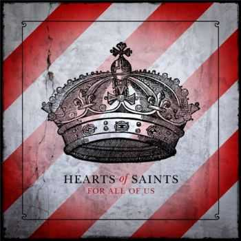 Hearts Of Saints - For All Of Us (2013)