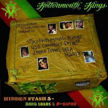 Kottonmouth Kings - Hidden Stash 5 - Bong Loads And B-Sides (2011)