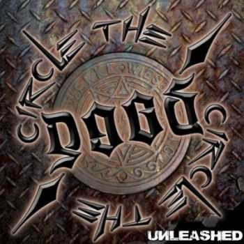 Circle The D.O.G.S. - Unleashed (2013)