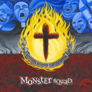 Monster Squad – Fire The Faith (2007)