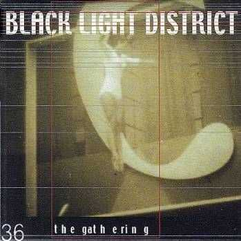 The Gathering - Black Light District (EP) ( 2002)