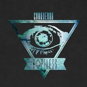 Hopeless  - Conqueror EP (2012)