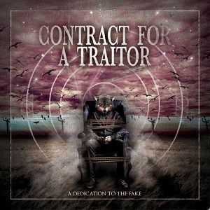 Contract For A Traitor - A Dedication To The Fake EP (2012)