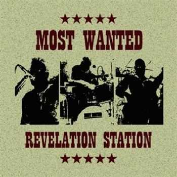 Most Wanted - Revelation Station (2012)