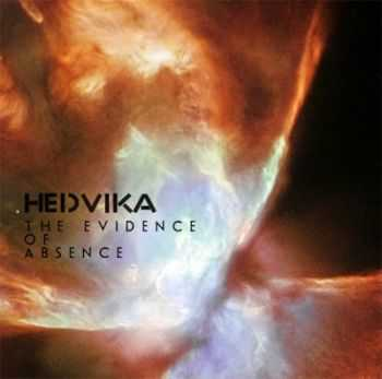 Hedvika - The Evidence Of Absence (2012)