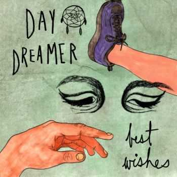 Day Dreamer - Best Wshes (EP) (2013)