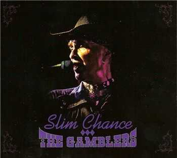 Slim Chance & the Gamblers - Slim Chance and the Gamblers (2012)