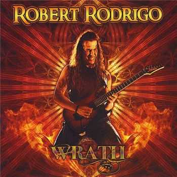 Robert Rodrigo - Wrath (2011)