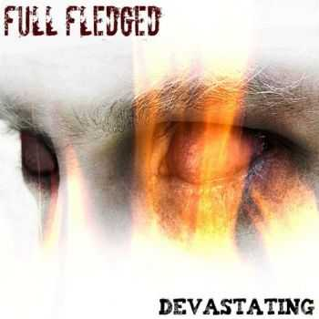 Full Fledged - Devastating (2012)