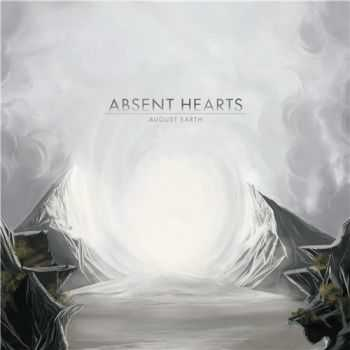 Absent Hearts - August Earth (2012)