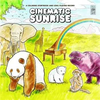 Cinematic Sunrise -  A Coloring Storybook And Long Playing Record (EP) (2008)
