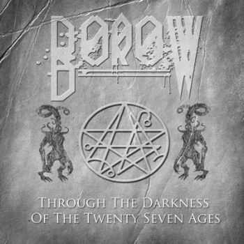 BoroW  - Through The Darkness Of The Twenty Seven Ages [Single]  (2013)
