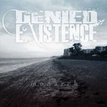 Denied Existence - Monarch (2012)