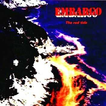Embargo - The Red Tide (1997)