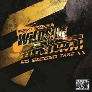 Wildside Riot (Rocky Shades) - No Second Take (2013)