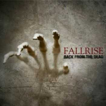 Fallrise - Back From The Dead (2012)