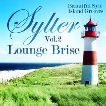 VA - Sylter Lounge Brise Vol 2 - Beautiful Sylt Island Grooves (2013)