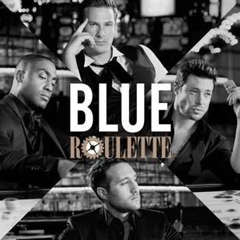Blue - Roulette (Deluxe Edition) (2013)