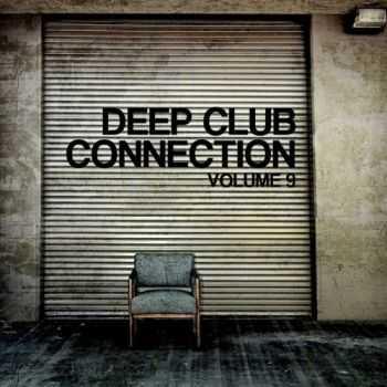 VA - Deep Club Connection Vol 9 (2012)