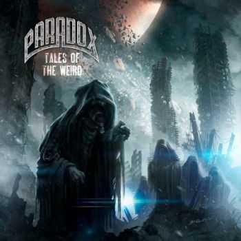 Paradox - Tales Of The Weird (2012)