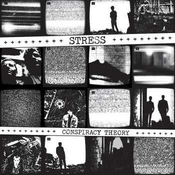 Stress - Conspiracy Theory (2012)