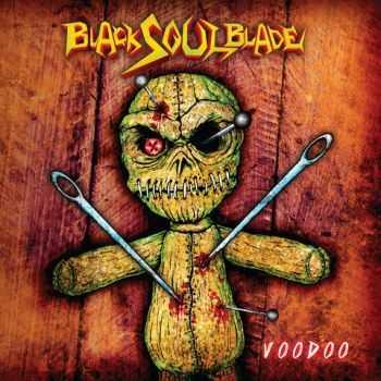Black Soul Blade - Voodoo (2012)