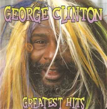 George Clinton - Greatest Hits (2000) APE