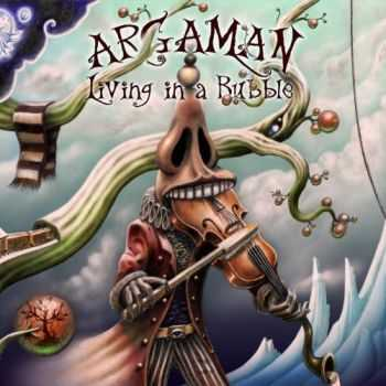 Argaman - Living in a Bubble (2013)