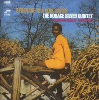 The Horace Silver Quintet - Serenade To A Soul Sister (1968)