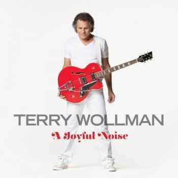 Terry Wollman - A Joyful Noise (2012)
