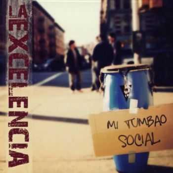 La Excelencia - Mi Tumbao Social (2013)