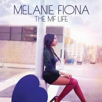 Melanie Fiona - The MF Life (2012) HQ