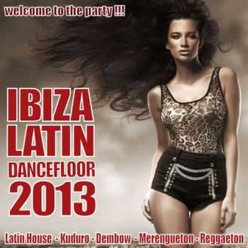 VA - Ibiza Latin Dancefloor 2013 (2012)