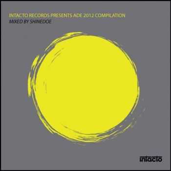 VA - Intacto Records Presents ADE 2012 Compilation (2012)