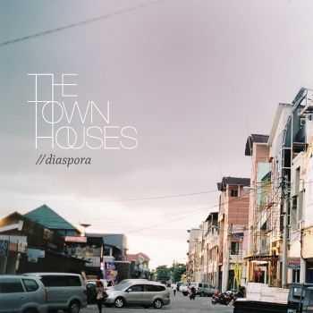 The Townhouses - Diaspora (2012)