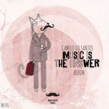 Camilo Do Santos – Music Is The Answer (2012)
