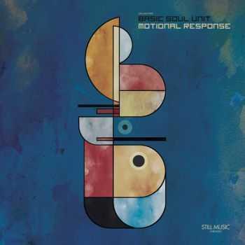 Basic Soul Unit - Motional Response (2013)