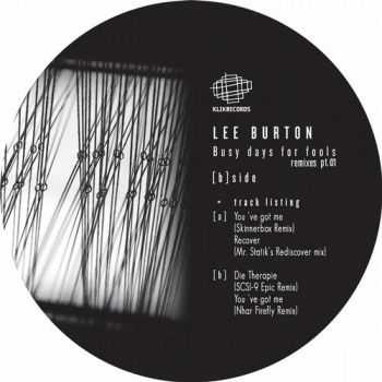 Lee Burton - Busy Days For Fools (Remixes) (2012)