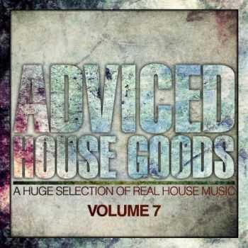 VA - Adviced House Goods Vol 7 (2012)